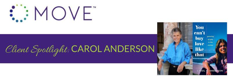 Client Spotlight:  Meet Carol Anderson